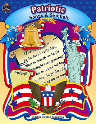 Patriotic Song & Symbols: Grades 2-5 - Hart, Melissa