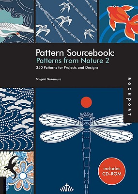 Pattern Sourcebook: Nature 2: 250 Patterns for Projects and Designs - Nakamura, Shigeki