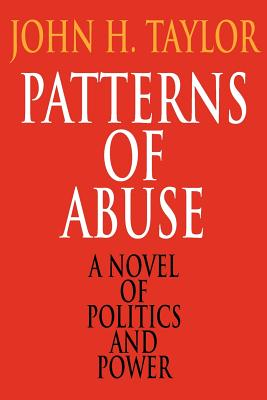 Patterns of Abuse - Taylor, John H
