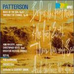 Patterson: Sinfonia Op46; Mass of the Sea Op47