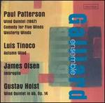 Patterson, Tinoco, Olsen, Holst: Music for Wind Quintet