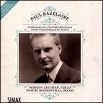 Paul Bazelaire: Intégrale de L'?uvre Originale pour Violoncelle et Piano