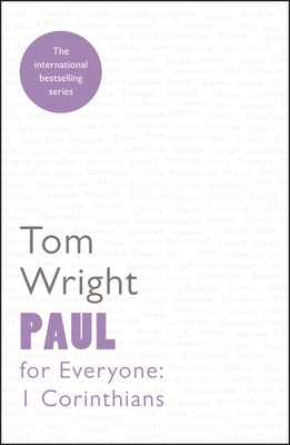 Paul for Everyone: 1 Corinthians - Wright, Tom