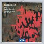 Paul Hindemith: Mass; Twelve Madrigals