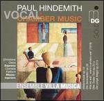 Paul Hindemith: Vocal Chamber Music