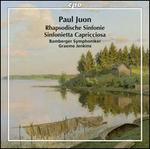 Paul Juon: Rhapsodische Sinfonie; Sinfonietta Capricciosa