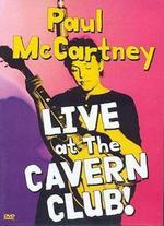 Paul McCartney: Live at the Cavern Club!