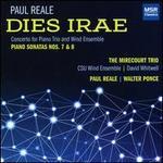 Paul Reale: Dies Irae; Piano Sonatas Nos. 7 & 8