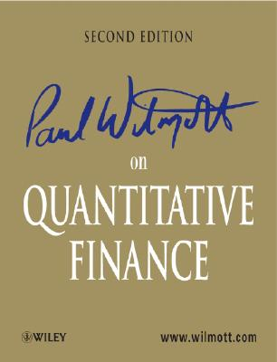 Paul Wilmott on Quantitative Finance 3 Volume Set - Wilmott, Paul
