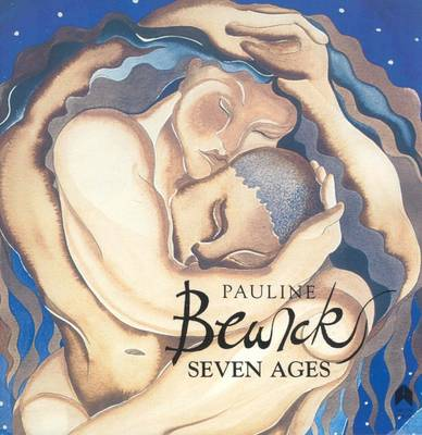 Pauline Bewick: Seven Ages - Hayes, Alan (Editor)
