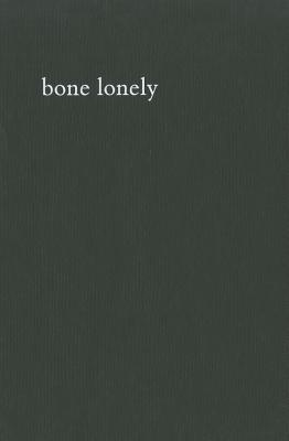 Paulo Nozolino: Bone Lonely - Nozolino, Paulo (Photographer), and Baiao, Rui