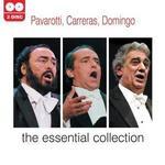 Pavarotti, Carreras, Domingo: The Essential Collection