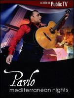 Pavlo: Mediterranean Nights