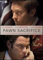 Pawn Sacrifice - Edward Zwick