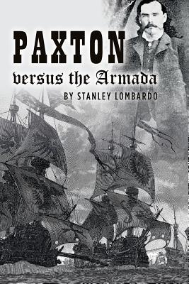 Paxton Versus the Armada - Lombardo, Stanley
