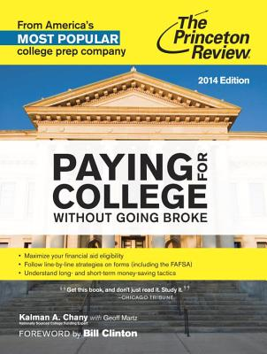 Paying for College Without Going Broke - Chany, Kalman A, and Martz, Geoff