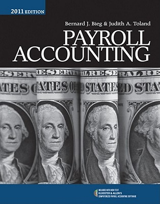 Payroll Accounting - Bieg, Bernard J, and Toland, Judith A