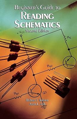 PBS Beginners Guide to Reading Schematics 2/E - Traister, Robert J, and Traister Robert, and Lisk Anna