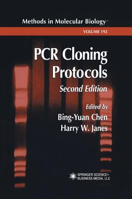 PCR Cloning Protocols - Chen, Bing-Yuan (Editor), and Janes, Harry W. (Editor)