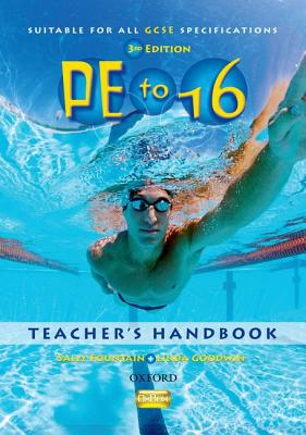 PE to 16 Teacher Handbook - Fountain, Sally, and Goodwin, Linda