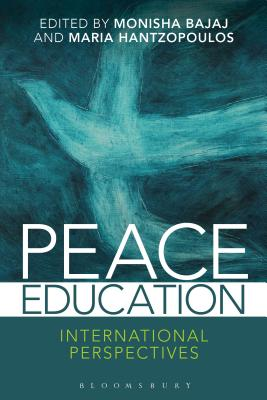 Peace Education: International Perspectives - Bajaj, Monisha (Editor)