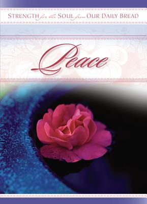 Peace - Our Daily Bread Ministries