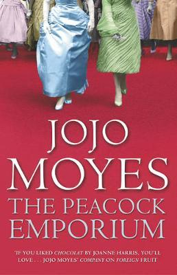 Peacock Emporium - Jojo Moyes