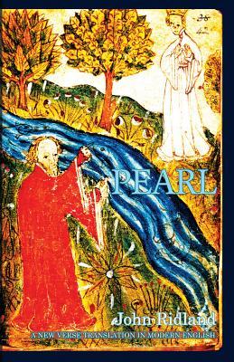 Pearl: A New Verse Translation in Modern English - Ridland, John