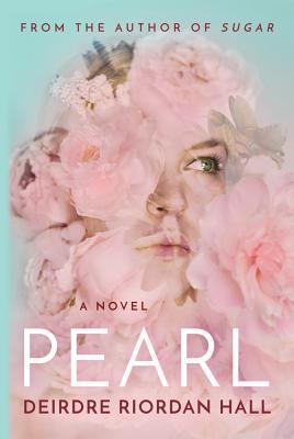 Pearl - Hall, Deirdre Riordan