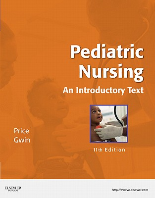 Pediatric Nursing: An Introductory Text - Price, Debra L