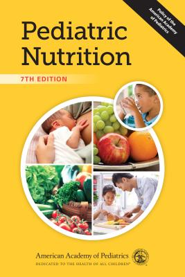 Pediatric Nutrition - Kleinman, Ronald E (Editor), and Greer, Frank R, MD, Faap