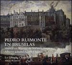 Pedro Ruimonte en Bruselas: Música en la corte de los archiduques Alberto e Isabel Clara Eugenia