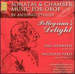 Pellegrina's Delight: Sonatas & Chamber Music for Oboe by Antonio Vivaldi