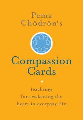 Pema Chdrn's Compassion Cards - Chodron, Pema