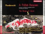 Penderecki: A Polish Requiem; The Dream of Jacob