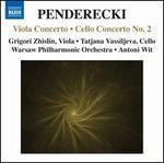 Penderecki: Viola Concerto; Cello Concerto No. 2