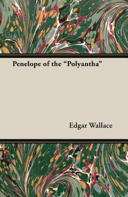 Penelope of the Polyantha - Wallace, Edgar