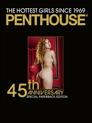 Penthouse: 45th Anniversary Special Edition: The Hottest Girls since 1969 - Magazine, Penthouse