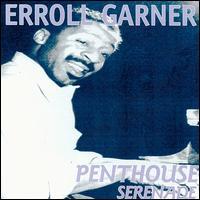 Penthouse Serenade [TKO] - Erroll Garner