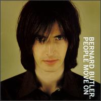 People Move On - Bernard Butler