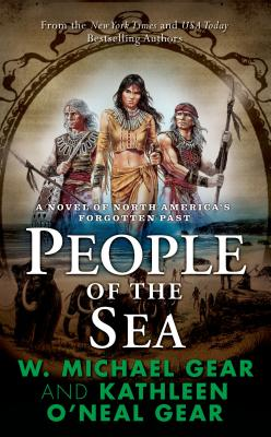 People of the Sea - Gear, Kathleen O'Neal, and Gear, W Michael