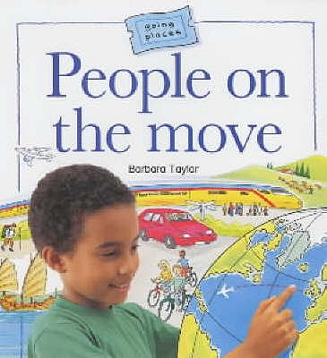 People on the Move - Taylor, Barbara