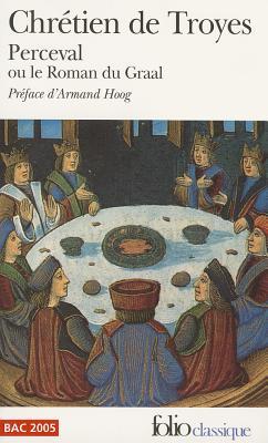 Perceval Ou Le ROM Graa - Chretien de Troyes