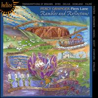Percy Grainger: Rambles and Reflections (Piano Transciptions) - Piers Lane (piano)