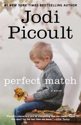 Perfect Match - Picoult, Jodi