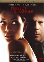 Perfect Stranger [P&S]