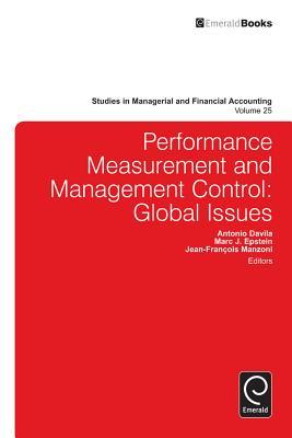 Performance Measurement and Management Control: Global Issues - Davila, Antonio (Editor)