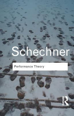 Performance Theory - Schechner, Richard