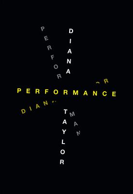 Performance - Taylor, Diana, PhD, RN, NP, Faan