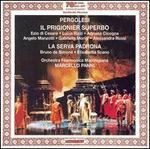 Pergolesi: Il Prigionier Superbo; La Serva Padrona - Adriana Cicogna (vocals); Alessandra Rossi De Simone (vocals); Angelo Manzotti (vocals); Bruno de Simone (vocals);...